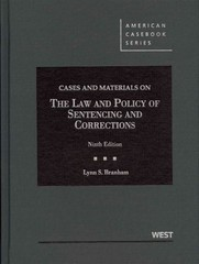 Cases and Materials on the Law and Policy of Sentencing and Corrections 9th Edition 9780314280015 0314280014