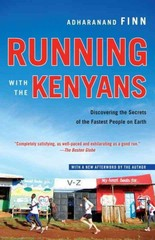 Running with the Kenyans 1st Edition 9780345528803 0345528808