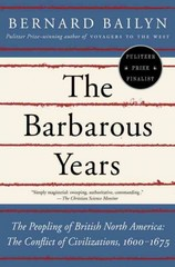 The Barbarous Years 1st Edition 9780375703461 0375703462