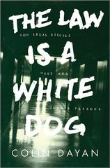 The Law Is a White Dog 1st Edition 9780691157870 0691157871