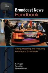 Broadcast News Handbook 5th Edition 9780073526225 0073526223