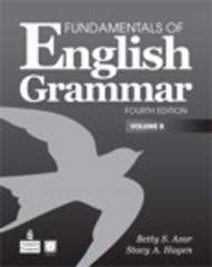 Fundamentals of English Grammar, Volume B 4th Edition 9780137075232 0137075235