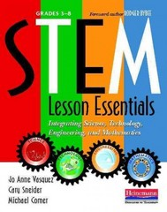 STEM Lesson Essentials, Grades 3-8 1st Edition 9780325043586 0325043582