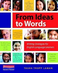 From Ideas to Words 1st Edition 9780325043609 0325043604