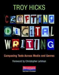 Crafting Digital Writing 1st Edition 9780325046969 0325046964