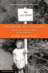 The Heart Has Reasons 2nd Edition 9780988567405 0988567407