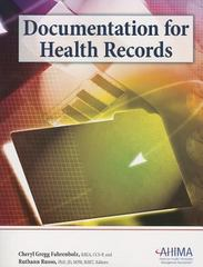 Documentation for Health Records 2nd Edition 9781584262626 1584262621