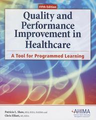 Quality and Performance Improvement in Healthcare 5th edition 9781584263104 1584263105