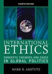International Ethics 4th Edition 9781442220966 1442220961