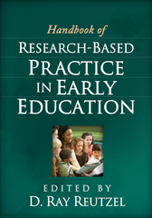 Handbook of Research-Based Practice in Early Education 1st Edition 9781462511006 1462511007