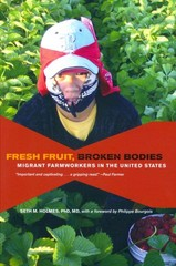 Fresh Fruit, Broken Bodies 1st Edition 9780520275140 0520275144