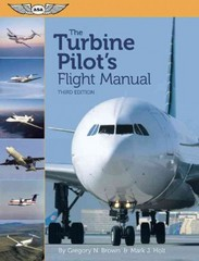 The Turbine Pilot's Flight Manual 3rd Edition 9781560279464 156027946X