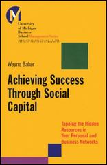 Achieving Success Through Social Capital 1st Edition 9781118602591 1118602595