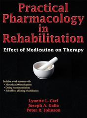Practical Pharmacology in Rehabilitation 1st Edition 9781450458979 1450458971