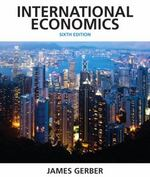 International Economics 6th Edition 9780132948913 0132948915