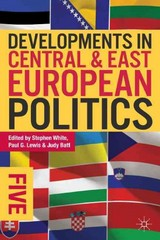 Developments in Central and East European Politics 5 5th Edition 9780822354826 0822354829