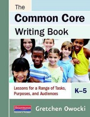 The Common Core Writing Book, K-5 1st Edition 9780325048055 0325048053