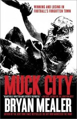 Muck City 1st Edition 9780307888631 0307888630