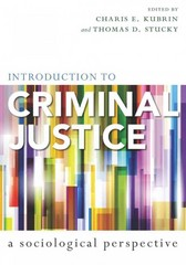 Introduction to Criminal Justice 1st Edition 9780804762601 0804762600