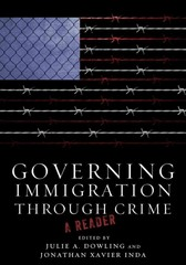 Governing Immigration Through Crime 1st Edition 9780804778817 0804778817