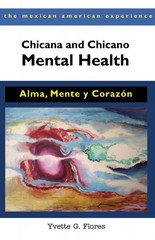 Chicana and Chicano Mental Health 2nd Edition 9780816529742 0816529744