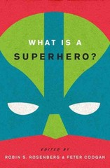 What is a Superhero 1st Edition 9780199795277 0199795274