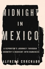 Midnight in Mexico 1st Edition 9781594204395 159420439X