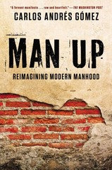 Man Up 1st Edition 9781592408078 1592408079