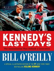 Kennedy's Last Days 1st Edition 9780805098020 080509802X