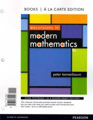 Excursions in Modern Mathematics, Books a la carte Edition 8th Edition 9780321782229 0321782224