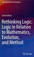 Rethinking Logic: Logic in Relation to Mathematics, Evolution, and Method 1st edition 9789400760912 9400760914