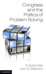 Congress and the Politics of Problem Solving 1st Edition 9781107670310 1107670314
