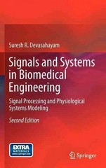 Signals and Systems in Biomedical Engineering 2nd Edition 9781461453314 1461453313