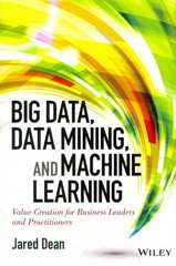 Big Data, Data Mining, and Machine Learning 1st Edition 9781118618042 1118618041