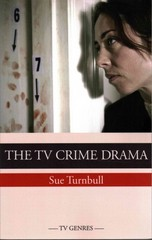 The TV Crime Drama 1st Edition 9780748640874 0748640878