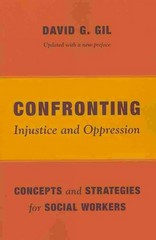 Confronting Injustice and Oppression 1st Edition 9780231163996 0231163991