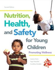 Nutrition, Health and Safety for Young Children 2nd Edition 9780133257557 013325755X
