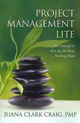 Project Management Lite 1st Edition 9781478129226 1478129220