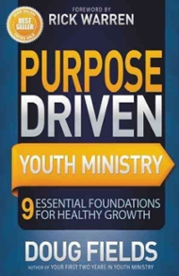 Purpose Driven Youth Ministry 1st Edition 9780310694854 031069485X