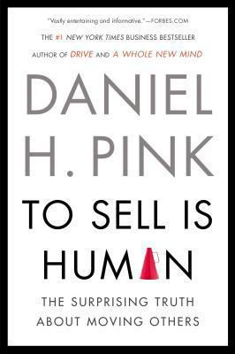 To Sell Is Human 1st Edition 9781594631900 1594631905