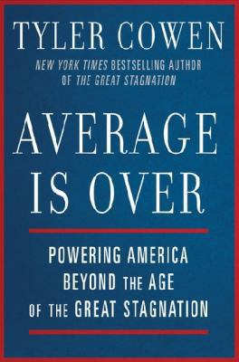 Average Is Over 1st Edition 9780525953739 0525953736