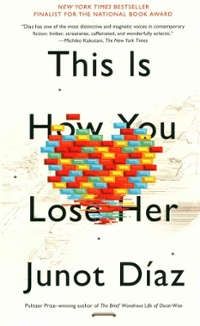 This Is How You Lose Her 1st Edition 9781594631771 1594631778