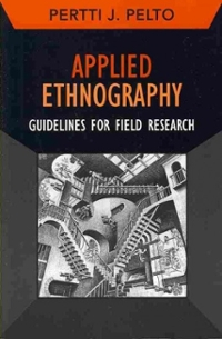 Applied Ethnography 1st Edition 9781611322088 1611322081