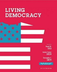Living Democracy, 2012 Election Edition 4th Edition 9780205883905 0205883907
