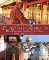 World's Religions, The 4th edition 9780205928323 0205928323
