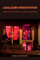 Legalizing Prostitution 1st Edition 9780814794647 0814794645