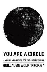 You Are a Circle 1st Edition 9781480287723 1480287725