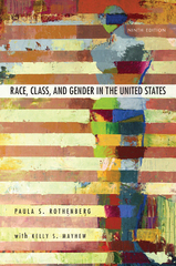 Race, Class, and Gender in the United States 9th Edition 9781429242172 1429242175