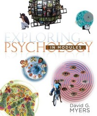 Exploring Psychology in Modules (Paper) 9th edition 9781464111730 1464111731