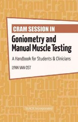 Cram Session in Goniometry and Manual Muscle Testing 1st Edition 9781617116209 1617116203
